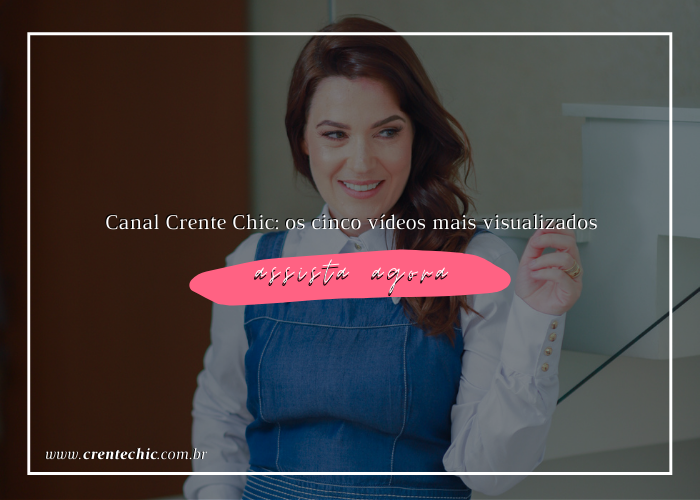 canal crente chic